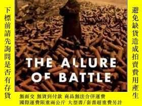 二手書博民逛書店戰爭的魅力:罕見論戰爭的輸贏 The Allure of Battle : A History of How Wa