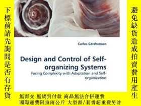 二手書博民逛書店Design罕見And Control Of Self-orga