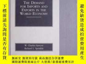 二手書博民逛書店The罕見Demand for Imports and Expo