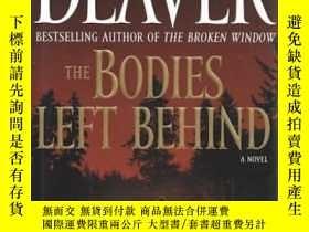 二手書博民逛書店The罕見Bodies Left Behind: A Novel