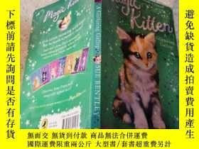 二手書博民逛書店magic罕見kitten A glittering gallop神奇的小貓一閃一閃Y200392