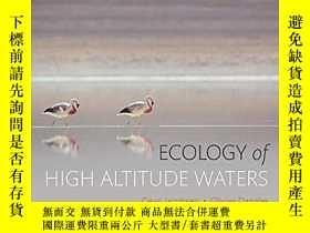 二手書博民逛書店罕見Ecology of High Altitude Water
