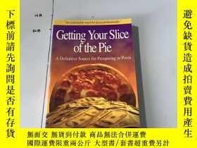 二手書博民逛書店英文原版:Getting罕見Your Slice of the