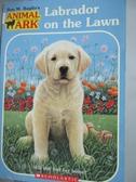 【書寶二手書T2/原文小說_HEJ】Labrador on the Lawn_Daniels, Lucy