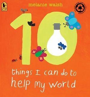 『繪本123‧吳敏蘭老師書單』- 10 THINGS I CAN DO TO HELP MY WORLD /繪本+CD  ※2013年暢銷之最※