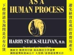 二手書博民逛書店Schizophrenia罕見As A Human ProcessY256260 Harry Stack Su