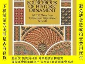 二手書博民逛書店Full-color罕見Picture Sourcebook Of Historic OrnamentY255