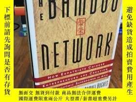 二手書博民逛書店Bamboo罕見Network: How Expatriate