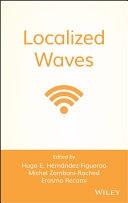二手書博民逛書店 《Localized Waves》 R2Y ISBN:0470108851│John Wiley & Sons