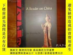 二手書博民逛書店罕見:E504 A Reader on China 中國讀本 (