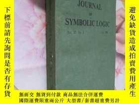 二手書博民逛書店THE罕見JOURNAL OF SYMBOLIC LOGIC :