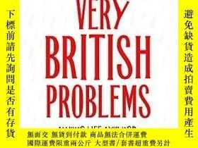二手書博民逛書店Very罕見British ProblemsY256260 Rob Temple Sphere 出版2013
