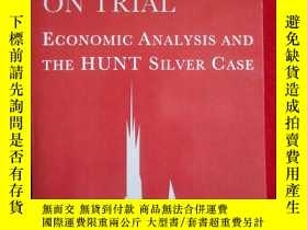二手書博民逛書店Manipulation罕見on Trial: Economic
