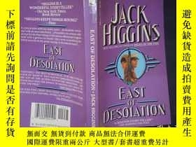 二手書博民逛書店JACK罕見HIGGINS: EAST DESOLATION.(詳見圖)Y6583 JACK HIGGINS: