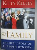 【書寶二手書T2/傳記_WGL】The Family: The Real Story of the Bush Dynas