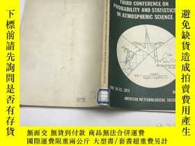 二手書博民逛書店third罕見conference on probability and statistics in atmosp