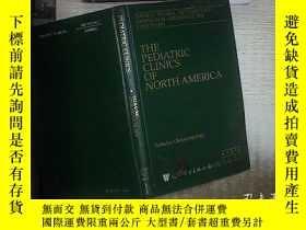 二手書博民逛書店THE罕見PEDIATRIC CLINICS OF NORTH AMERICA APRIL 2003 北美兒科診所