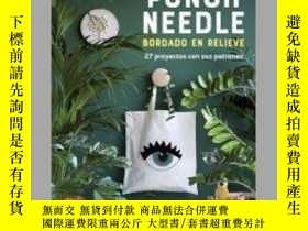 二手書博民逛書店Punch罕見Needle, bordado en relieve : 27 proyectos con sus
