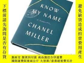 二手書博民逛書店知道我的名字:回憶錄罕見英文原版 Know My Name: A Memoir 傳記Y335736 Chane