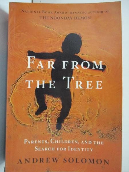 【書寶二手書T7/原文小說_J9N】Far From the Tree_Andrew Solomon