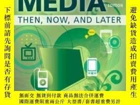 二手書博民逛書店Electronic罕見Media Second Edition: Then Now And Later-電子媒體