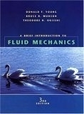二手書博民逛書店 《A Brief Introduction to Fluid Mechancis》 R2Y ISBN:0471660779│Young