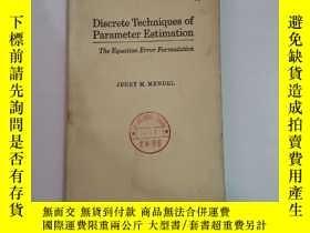 二手書博民逛書店Discrete罕見Techniques of parameter estimation【參數估計的離散方法】