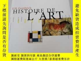 二手書博民逛書店HISTOIRE罕見DE L' ARTY258294 E.H.Gombrich PHAIDON 出版2001