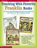 二手書 Teaching with Favorite Franklin Books: Creative, Skill-Building Activities for Exploring the Th R2Y 0439215668