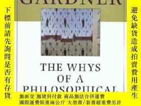 二手書博民逛書店The罕見Whys Of A Philosophical ScrivenerY362136 Martin Ga