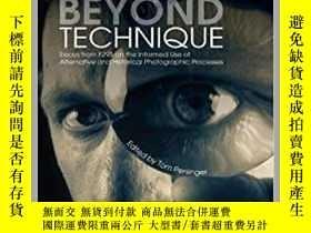 二手書博民逛書店Photography罕見Beyond Technique: Essays froY343753 Tom Pe