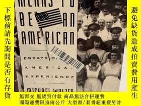 二手書博民逛書店What罕見It Means to Be an AmericanY191550 Michael Walzer