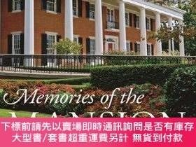 二手書博民逛書店Memories罕見of the Mansion: The Story of Georgia s Governor