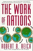 二手書博民逛書店《The Work of Nations: Preparing Ourselves for 21st Century Capitalism》 R2Y ISBN:0679736158