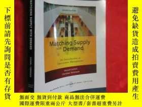 二手書博民逛書店Matching罕見Supply with Demand : An Introduction to Operati