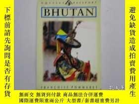 二手書博民逛書店外文原版罕見BHUTAN FRANCOISE POMMARET