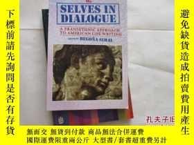 二手書博民逛書店SELVES罕見IN DIALOGUE【713】A TRANSE