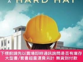 二手書博民逛書店The罕見Lady Wore a Hard Hat: Building Medical FacilitiesY