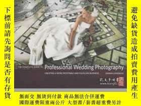 二手書博民逛書店The罕見Complete Guide To Professional Wedding Photography-專