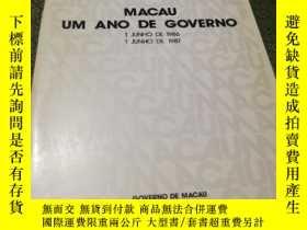 二手書博民逛書店MACAU罕見UM ANO DE GOVERNOY24040 MACAU GOVERNO DE MACAU