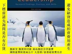 二手書博民逛書店Leadership:罕見Research Findings Practice And SkillsY3077