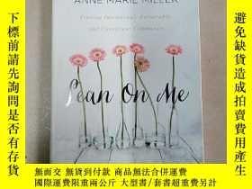 二手書博民逛書店lean罕見on me 英文原版Y15270 英文原版 出版2014