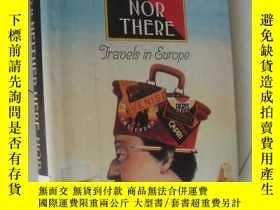 二手書博民逛書店Neither罕見Here nor There: Travels