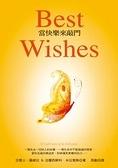 二手書博民逛書店《Best Wishes-當快樂來敲門》 R2Y ISBN:9861332588