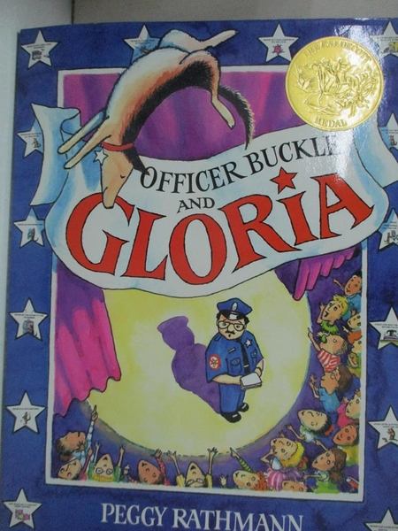 【書寶二手書T1/兒童文學_J99】Officer Buckle and Gloria_Rathmann, Peggy