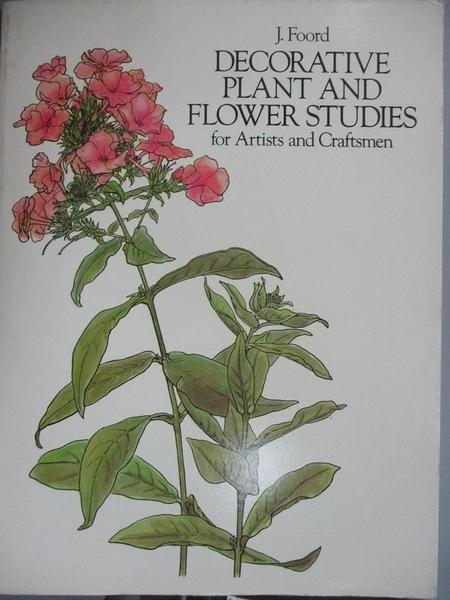 【書寶二手書T1/設計_PAS】Decorative Plant and Flower Studies for Artists and Craftsmen