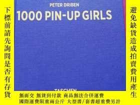 二手書博民逛書店1000罕見pin up girls 1000位手繪招貼畫女郎Y181909 PETER DRIBEN TAS