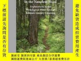 二手書博民逛書店In罕見the Nameless WoodY405706 J. S. Ryan ISBN:978390570