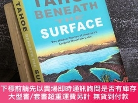 二手書博民逛書店Tahoe罕見beneath the Surface: The Hidden Stories of America