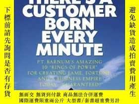 二手書博民逛書店There s罕見a Customer Born Every Minute: P.T. Barnum s Amaz